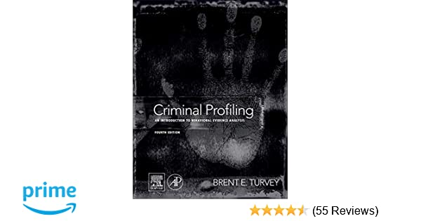 Amazon com: Criminal Profiling: An Introduction to