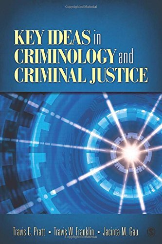 Key Ideas in Criminology and Criminal Justice by Travis C. Pratt (2010-10-20)