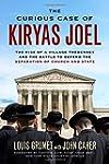 The Curious Case of Kiryas Joel: The...