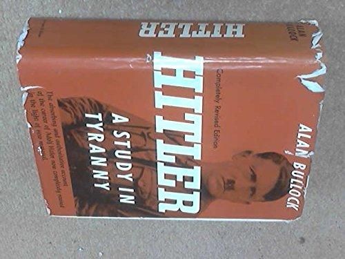 Hitler: A Study in  Tyranny, Bullock, Alan