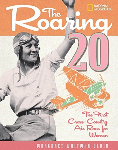 The Roaring Twenty: The First Cross-Country Air Race for Women ()