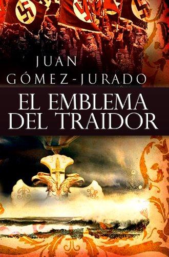 El Emblema del Traidor de Juan Gómez-Jurado