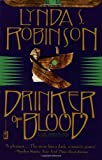Front cover for the book Drinker of Blood by Lynda S. Robinson