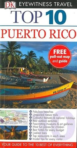 Top 10 Puerto Rico (DK Eyewitness Travel Guide)...