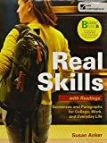 Real Skills with Readings : Sentences and Paragraphs for College, Work, and Everyday Life, Anker, Susan, 1457623366
