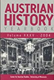 img - for Austrian History Yearbook: Empress maria theresa At Schonbrunn; Agrarian Societes in Bohemia & Moravia; Neoabsolutist State Bohemia 1849-52; Ernest Von Koerber Plan (1900-1904); book / textbook / text book