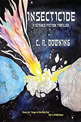 INSECTICIDE: A Science Fiction Thriller