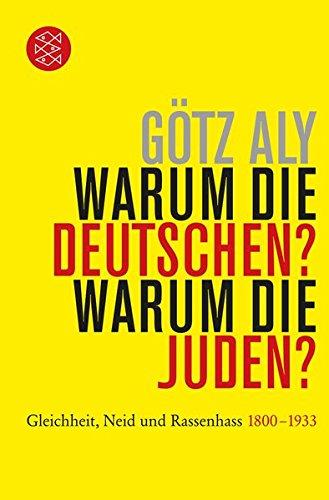 warum-die-deutschen-warum-die-juden-gleichheit-neid-und-rassenhass-1800-bis-1933-die-zeit-des-nationalsozialismus
