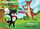 img - for The Adventures of: Oliver and Jumpy, Stories 1-6: Cat and kangaroo picture book with bedtime stories for children (Volume 1) book / textbook / text book