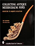 Collecting Antique Meerschaum Pipes: Miniature to