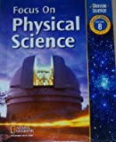Focus On Physical Science Grade 8, California Edition, Juli Brwsld, 0078741858