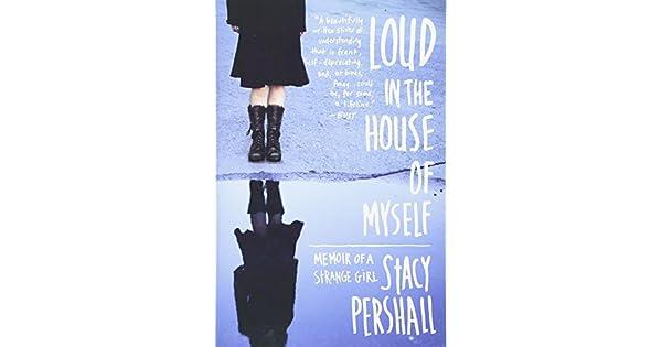 Loud in the house of myself memoir of a strange girl livros na loud in the house of myself memoir of a strange girl livros na amazon brasil 9780393340792 fandeluxe Choice Image
