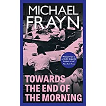 Towards the End of the Morning (Valancourt Books)