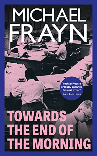 (Towards the End of the Morning (Valancourt Books))