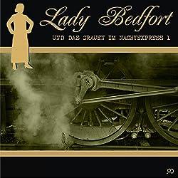 Das Grauen im Nachtexpress - Teil 1 (Lady Bedfort 50)