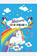 Unicorn Coloring Book: For Kids Ages 4-8: A beautiful collection of 35 unicorns illustrations for hours of fun! (Coloring Book for Kids Both Girls & Boys) Paperback