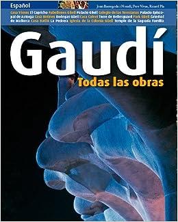 Gaudí : Todas las obras (Spanish) Paperback – January 1, 2008