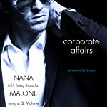 Corporate Affairs: Erotic Romance Novella | Q. Malone