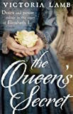 The Queen's Secret by Victoria Lamb front cover