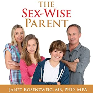 The Sex-Wise Parent Audiobook
