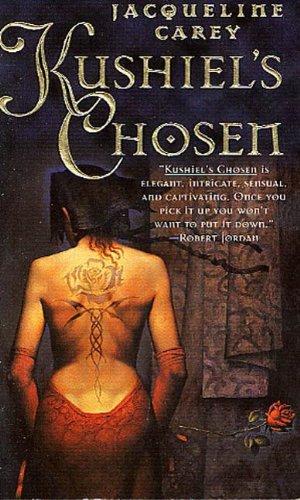 Kushiel's Chosen: A Novel (Kushiel's Legacy Book 2)