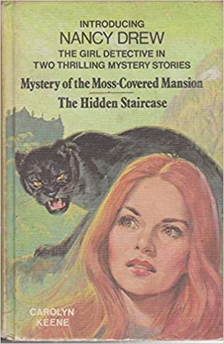 Mystery Of The Moss Covered Mansion / The Hidden Staircase: Carolyn Keene:  9780001604308: Amazon.com: Books