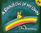 : A Rainbow of My Own