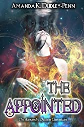 The Appointed (The Alexandra Denton Chronicles) (Volume 2)