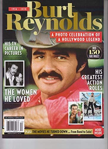 BURT REYNOLDS HOLLYWOOD LEGEND US WEEKLY MAGAZINE SPECIAL 2018