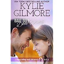 Bad Boy Done Wrong (Happy Endings Book Club, Book 5)