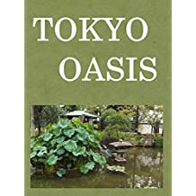 TOKYO  OASIS (French Edition)