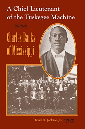 a chief lieutenant of the tuskegee machine Home african american history  bank of mound bayou: charles banks,  bayou: charles banks, a chief lieutenant  (a chief lieutenant of the tuskegee machine.