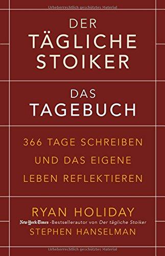 der-tgliche-stoiker-das-tagebuch-366-tage-schreiben-und-das-eigene-leben-reflektieren