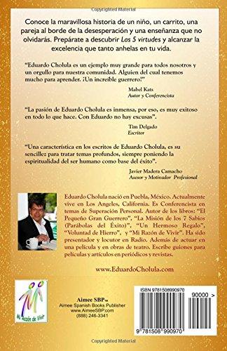 Las 5 Virtudes: El Camino a la Excelencia (Spanish Edition): Eduardo Cholula: 9781508990970: Amazon.com: Books