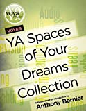 VOYA's YA Spaces of Your Dreams Collection, Anthony Bernier, 1617510114