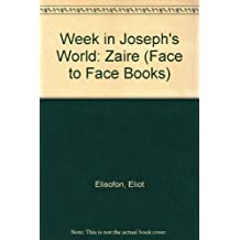 Week in Joseph's World: Zaire (Face to Face Books)