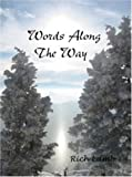 Words along the Way : Poetry on a Path of Discovery, Lamb, Rich, 0977896218