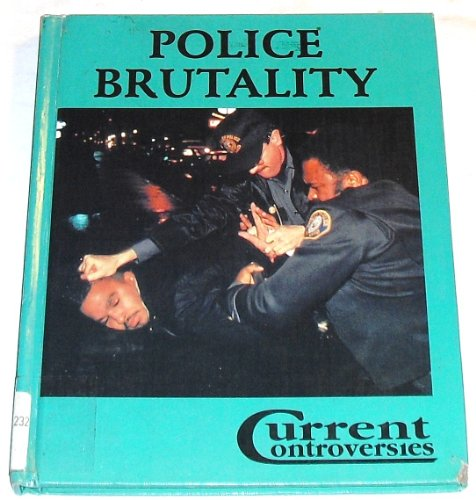 Police Brutality (Current Controversies)