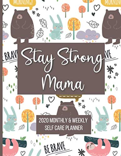 Stay Strong Mama: Monthly and weekly planner 2020 for Special Needs Moms | Self Care