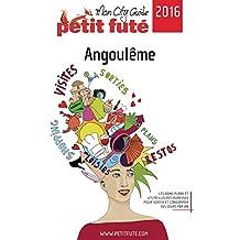 ANGOULÈME 2016 Petit Futé (City Guide) (French Edition)