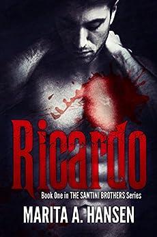 Ricardo (The Santini Brothers Book 1) (English Edition) de [Hansen, Marita A.]