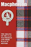 img - for The MacPhersons: The Origins of the Clan MacPherson and Their Place in History (Scottish Clan Mini-book) book / textbook / text book