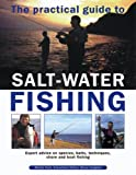 The Practical Guide to Salt-Water Fishing, Martin Ford, 0857230824