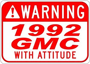 1992 92 GMC TYPHOON With Attitude Sign - 10 x 14 Inches