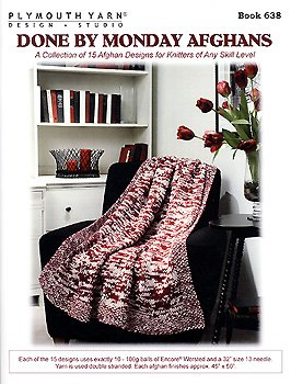 (Plymouth (1-Pack) 638 Done by Monday Afghans Knitting Pattern Book-1P)