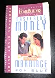 Mastering Money in Your Marriage, Blue, Ron, 0830716246