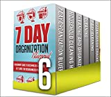 7 Day Cleaning: Box Set : Learn And Discover About These Amazing Cleaning And Organizing Your House