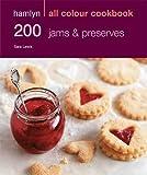 200 Jams & Preserves: Hamlyn All Colour Cookbook (Hamlyn All Colour Cookery)