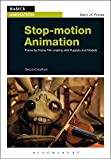 Stop-Motion Animation: Frame by Frame Film-making with Puppets and Models (Basics Animation)