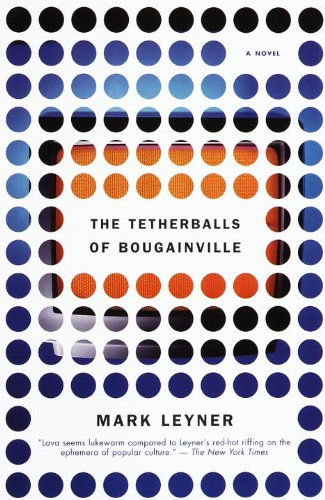 The Tetherballs of Bougainville: A Novel (Vintage